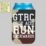 GTRC Can Koozie - Drop Acid Run Backwards GTRC-1234